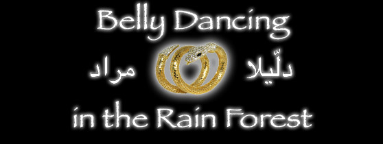 Belly Dancing in the Rain Forest